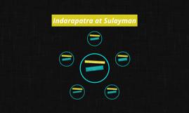 Indarapatra at Sulayman