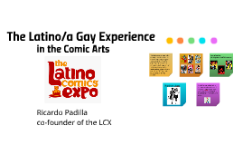 The Latino/a Gay Experience