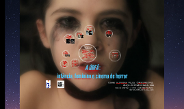 CINEMA DE HORROR, INFÂNCIA E GOVERNO DE CORPOS FEMININOS
