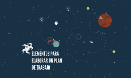 Copy of ELEMENTOS PARA ELABORAR UN PLAN DE TRABAJO