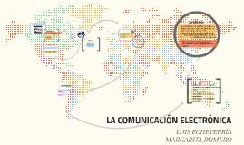 LA COMUNICACIÓN ELECTRÓNICA