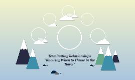 Terminating Relationships