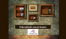 Pokrajinski muzej Koper