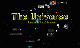 The Universe and other celestial bodies
