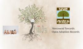 Movement Towards Open Adoption Records