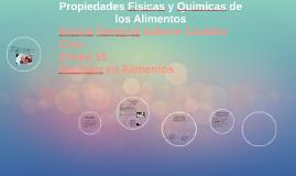 Copy of Propiedades Fisicas y Quimicas de los Alimentos