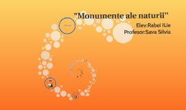 """Monumente ale naturii''"