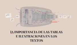 Copy of lA IMPORTANCIA DE LAS TABLAS E ILUSTRACIONES EN LOS TEXTOS
