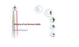 History of Six Roman Gods