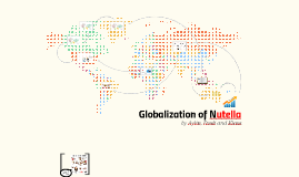 Globalization of Nutella