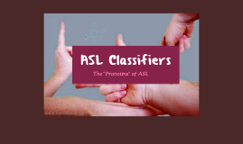 ASL Classifiers