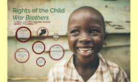 Rights of the Child | Literature Final Project | War Brothers
