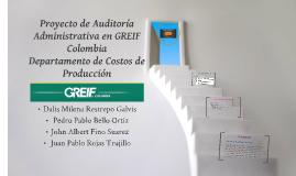 Proyecto de Auditoría Administrativa en GREIF Colombia