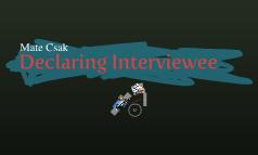 Declaring Interviewee