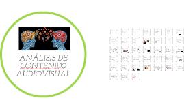 Copy of ANÁLISIS DE CONTENID0 AUDIOVISUAL