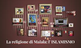 Copy of Copy of La religione di Malala: l' ISLAMISMO.