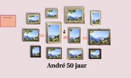 André 50 jaar