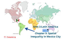 Chapter 9: Spatial Inequality in Mexico City