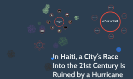 In Haiti, a City's Race Into the 21st Century Is Ruined by a