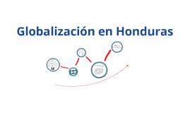 Globalización en Honduras