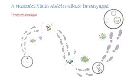 A Műszaki Kiadó elektronikus tananyagai – Természettudományok