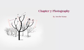 Chapter 7: Photography