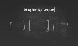 Taking Sides By: Gary Soto by Matt Nehring on Prezi