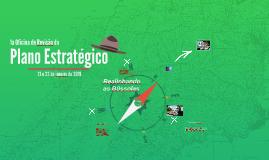 1ª oficina de revisão do Plano Estratégico