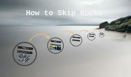 How to Skip Rocks