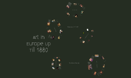 Art in Europe Up Til 1880