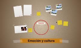 Emocion y cultura