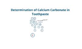 Copy of Determination of Calcium Carbonate in Toothpaste