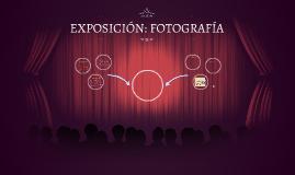 EXPOSICIÓN: FOTOGRAFÍA