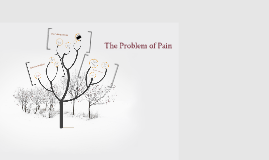 Apologetics - The Problem of Pain