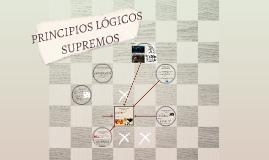 PRINCIPIOS LÓGICOS SUPREMOS