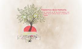 Copy of Trasnstornos cuantitativos de la memoria.