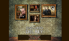 Copy of El Discurso del Rey