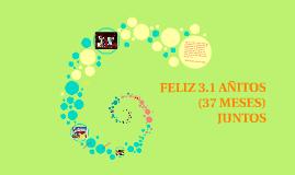 FELIZ 3.1 AÑITOS JUNTOS