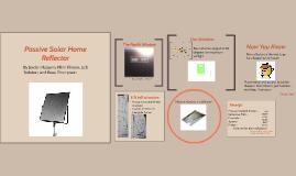 Passive Solar Home Reflector