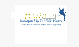 Copy of Wrapped Up in Pixie Dust: Creating Magical Marketing for Your Housing Department