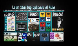 Lean Startup aplicado al Aula