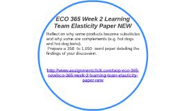 eco 365 elasticity paper .