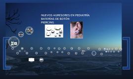 Nuevos agresores en pediatría