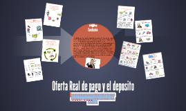 Oferta Real de pago y el deposito