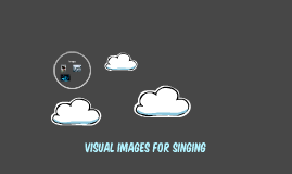 Visual Images for Singing