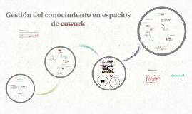 Gestión del conocimiento en espacios de cowork