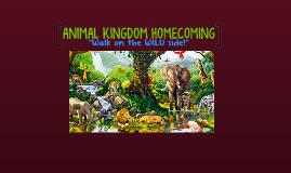 ANIMAL KINGDOM HOMECOMING