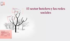 Copy of El sector hotelero y las redes sociales.