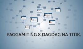 Copy of PAGGAMIT NG 8 DAGDAG NA TITIK.
