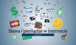 Sława i pieniądze w internecie